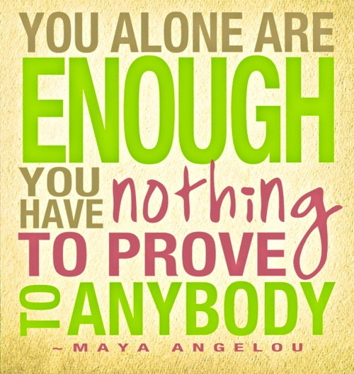 savvy-quote-you-alone-are-enough-you-have-nothing_zps014d3ad7