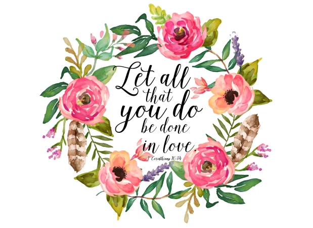 let-all-you-do-be-done-in-love-8x10-1